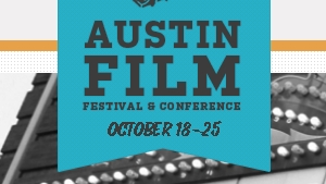 Austin Film Festival [AFF] Opens Today! (Some General Tips For Attendees)