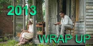 G-S-T Year In Review – Grady's 2013 Wrap Up