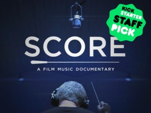 SCORE_A Film Music Documentary_KickStarter